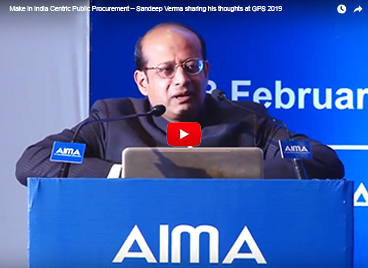 Make in India Centric Public Procurement – Sandeep Verma sharing his thoughts at GPS 2019